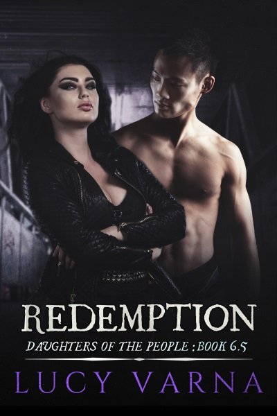 Redemption (Daughters of the People, Book 6.5) by Lucy Varna