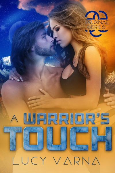 A Warrior's Touch by Lucy Varna